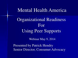 Organizational Readiness For Using Peer Supports