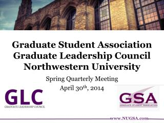 Graduate Student Association Graduate Leadership Council Northwestern University