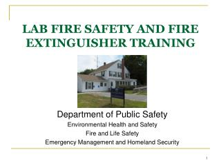 LAB FIRE SAFETY AND FIRE EXTINGUISHER TRAINING