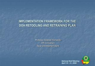 IMPLEMENTATION FRAMEWORK FOR THE  DOH RETOOLING AND RETRAINING PLAN