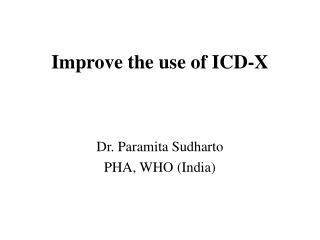 Improve the use of ICD-X