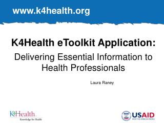K4Health eToolkit Application:  Delivering Essential Information to Health Professionals
