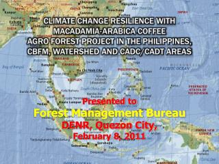Presented to  Forest Management Bureau DENR, Quezon City, February 8, 2011
