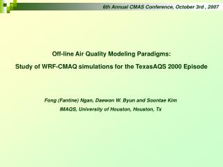 6th Annual CMAS Conference, October 3rd , 2007