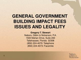 GENERAL GOVERNMENT BUILDING IMPACT FEES ISSUES AND LEGALITY