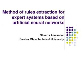 Method of rules extraction for expert systems based on artificial neural networks