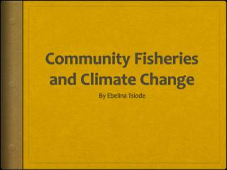 Community Fisheries and Climate Change