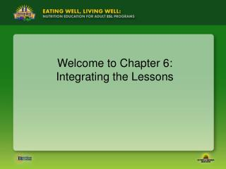 Welcome to Chapter 6: Integrating the Lessons