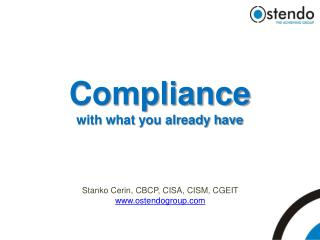 Compliance with what you already have