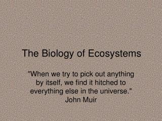The Biology of Ecosystems