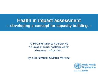 Health in impact assessment – developing a concept for capacity building –