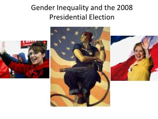 Gender  Inequality and the 2008 Presidential Election