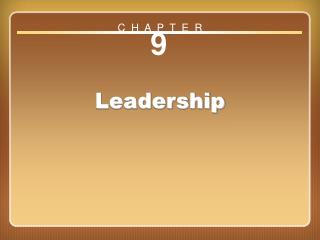 Chapter 9: Leadership