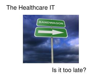 The Healthcare IT