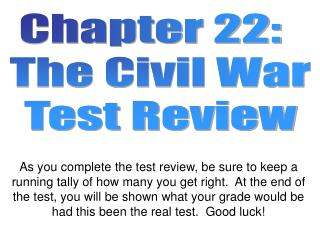 Chapter 22:   The Civil War Test Review