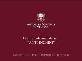 "Decreto interministeriale  ""ANTI-INCHINI"""