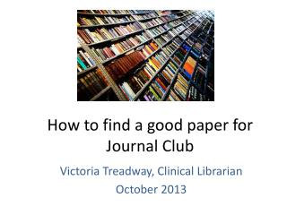How to find a good paper for Journal Club