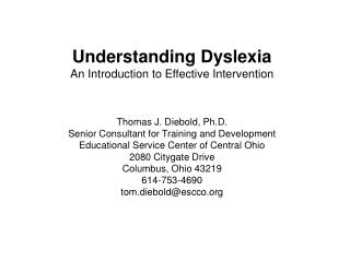 Understanding Dyslexia  An Introduction to Effective Intervention