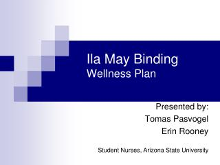 Ila May Binding Wellness Plan