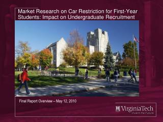 Market Research on Car Restriction for First-Year Students: Impact on Undergraduate Recruitment