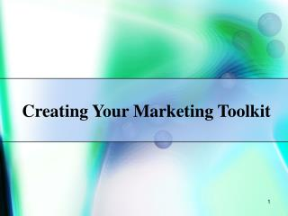 Creating Your Marketing Toolkit