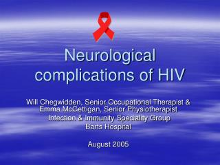 Neurological  complications of HIV