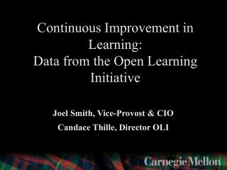 Continuous Improvement in Learning:  Data from the Open Learning Initiative