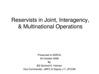 Reservists in Joint, Interagency, & Multinational Operations