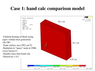 Case 1: hand calc comparison model