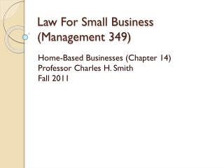 Law For Small Business (Management 349)
