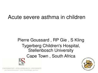 Acute severe asthma in children