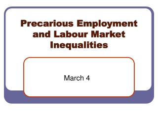 Precarious Employment and Labour Market Inequalities