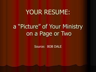 """YOUR RESUME: a """"Picture"""" of Your Ministry on a Page or Two"""