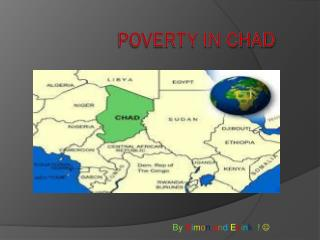 Poverty In  Chad