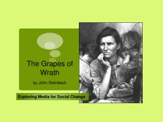 rhetorical analysis of the grapes of Aesthetic reading - reading to experience the world of the text ex: one often reads john steinbeck's novels, like the grapes of wrath, to experience his detailed settings.
