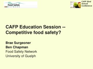 CAFP Education Session -- Competitive food safety?