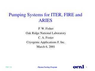 Pumping Systems for ITER, FIRE and ARIES