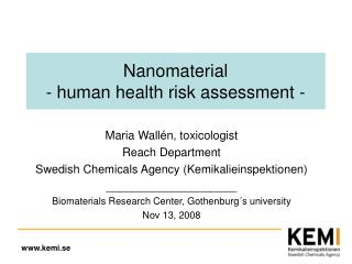 Nanomaterial - human health risk assessment -
