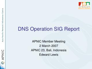 DNS Operation SIG Report