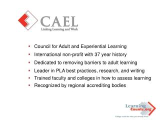 Council for Adult and Experiential Learning International non-profit with 37 year history