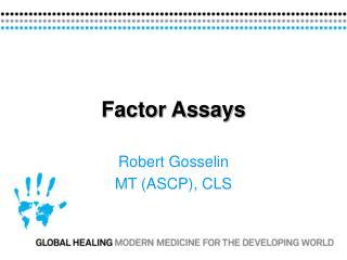 Factor Assays
