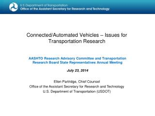 Connected/Automated Vehicles – Issues for Transportation Research