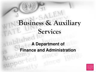 Business & Auxiliary Services