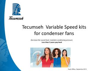 Tecumseh  Variable Speed kits for condenser fans