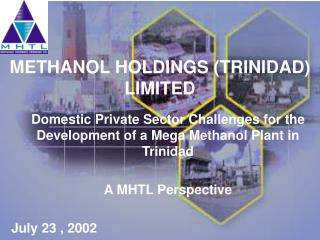 METHANOL HOLDINGS (TRINIDAD) LIMITED
