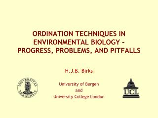 ORDINATION TECHNIQUES IN ENVIRONMENTAL BIOLOGY -  PROGRESS, PROBLEMS, AND PITFALLS
