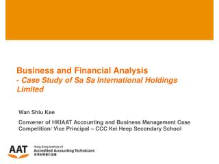 Business and Financial Analysis  -  Case Study of Sa Sa International Holdings Limited