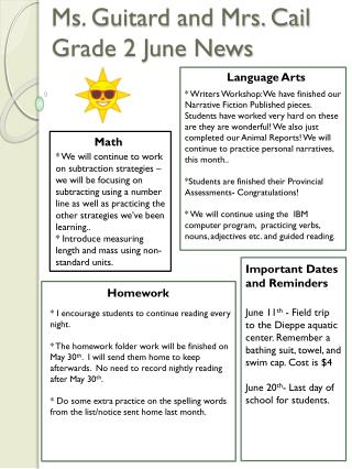 Ms. Guitard and Mrs. Cail  Grade 2  June News