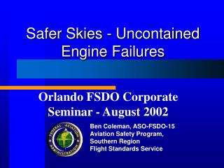 Safer Skies - Uncontained Engine Failures