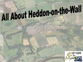 All About Heddon-on-the-Wall